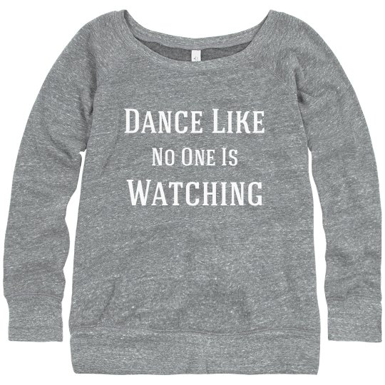 No One Watching Dance