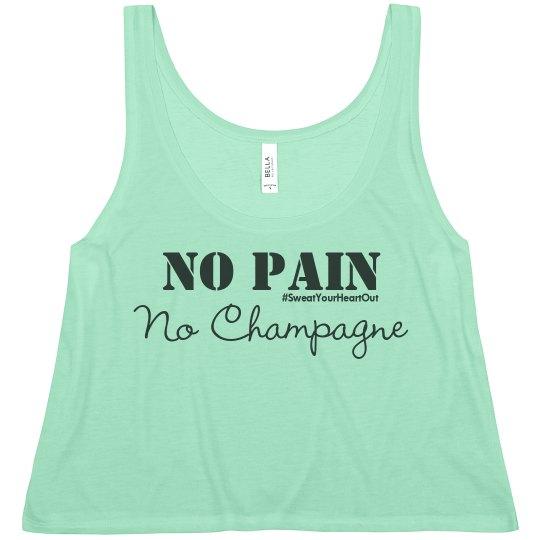 No Pain, No Champagne