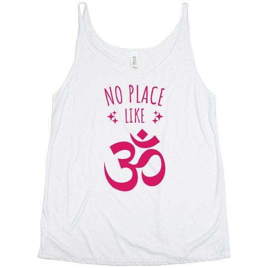 No Place like Om Yoga Tank