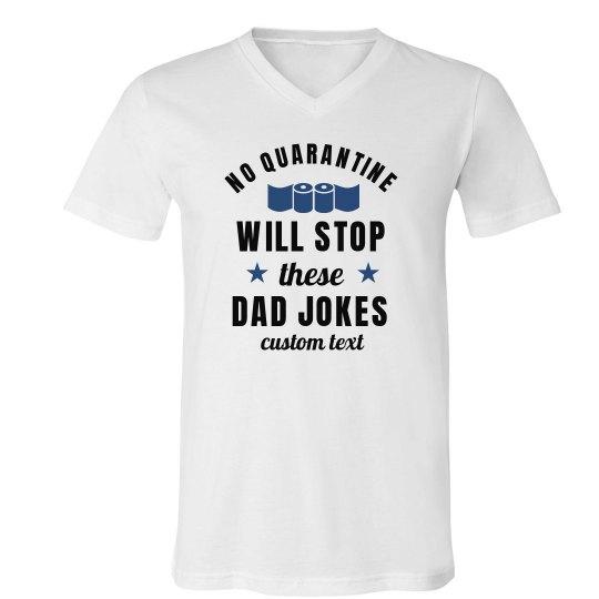 No Quarantine Will Stop Dad Jokes