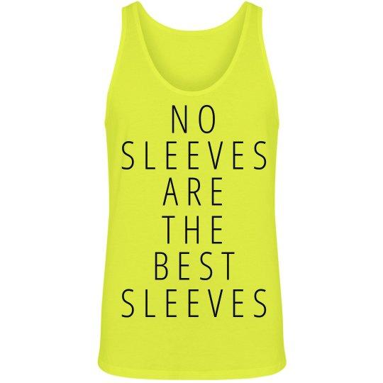 No Sleeves Best Sleeves