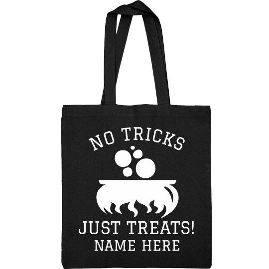 No Tricks Custom Name Treat Bag
