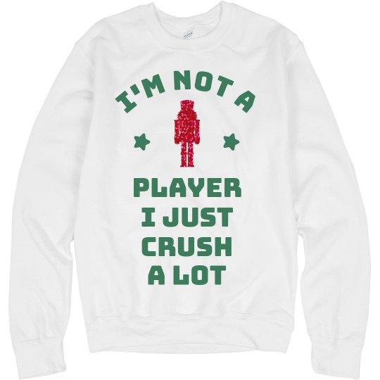 Not A Player Crush A Lot Glitter
