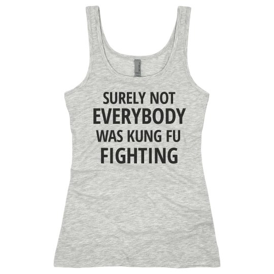 Not Everybody Was Kung Fu Fighting