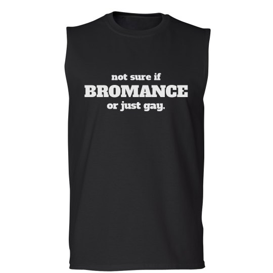 Not Sure If Bromance