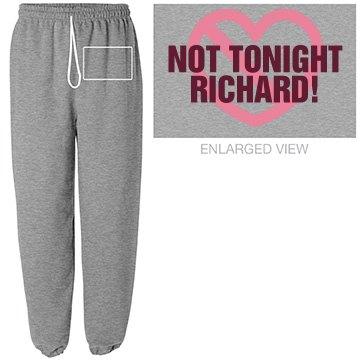 Not Tonight Sweats