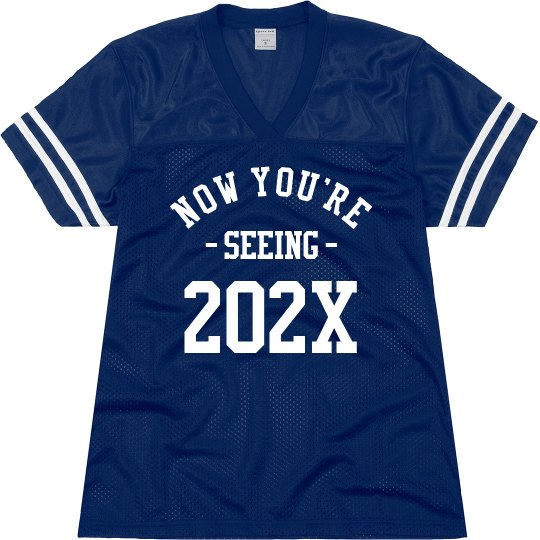 NOW YOURE SEEING CLASS OF 2021
