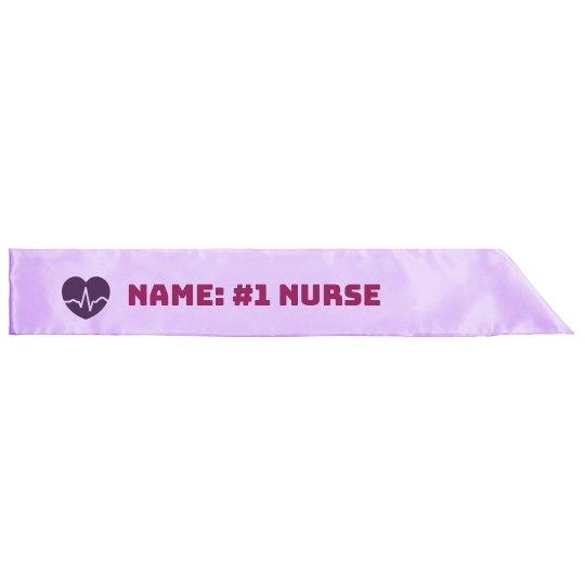 Number One Nurse Custom Gift Sash