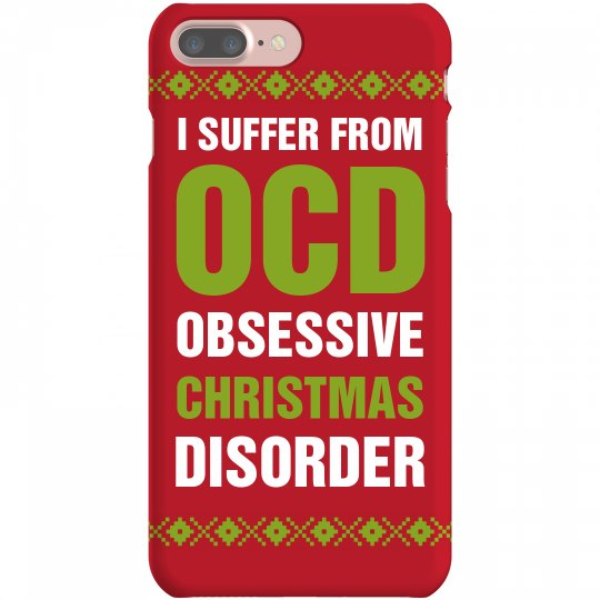 OCD - Obsessive Christmas Disorder