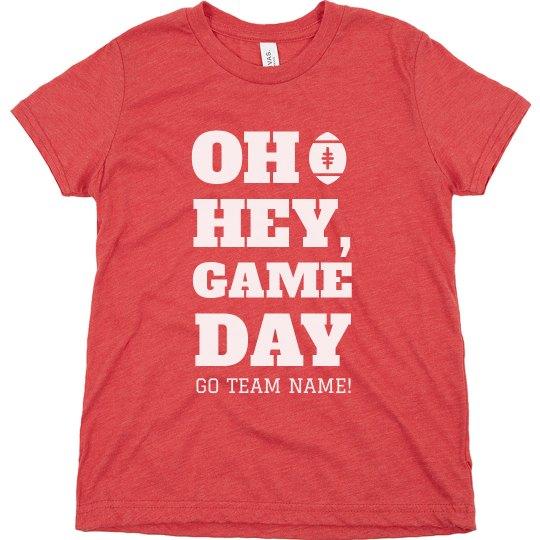 Oh Hey, Game Day Custom Kids Tee