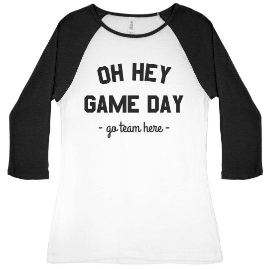 Oh Hey Game Day Custom Team