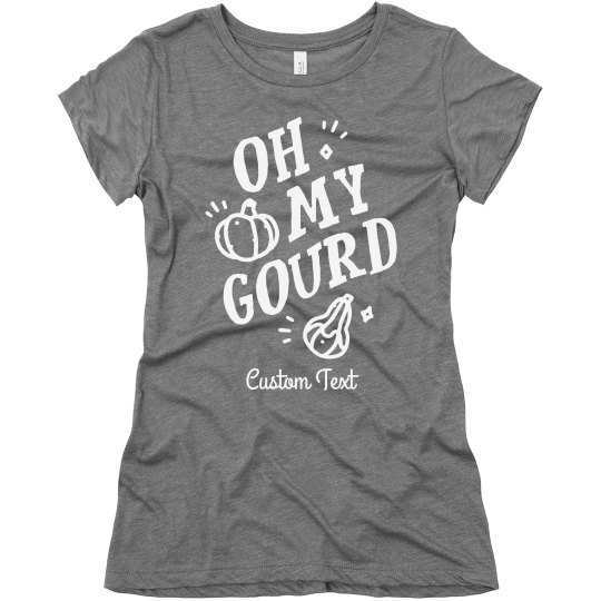 Oh My Gourd Cute Custom Comfy Fall Tee