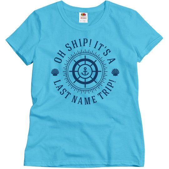 Oh Ship! Family Cruise Group Shirts