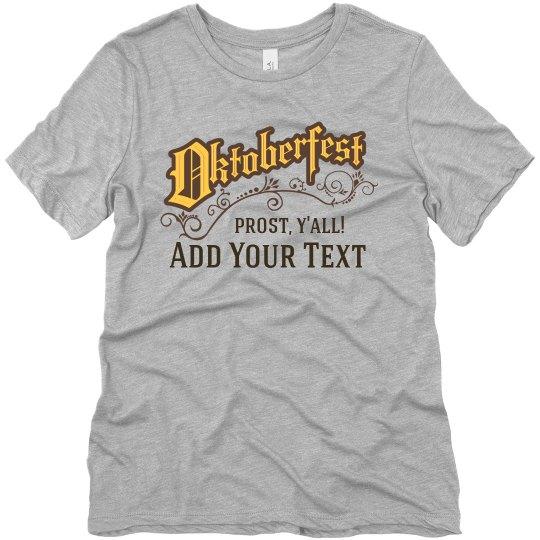 Oktoberfest Prost Text Tee