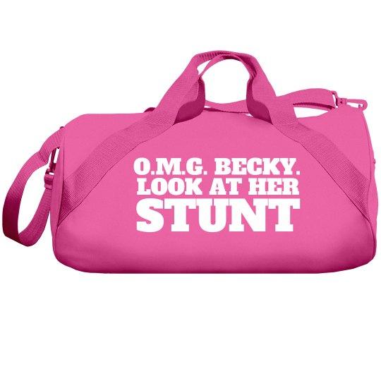 OMG Becky Look At Her Stunt Custom Cheer Bag