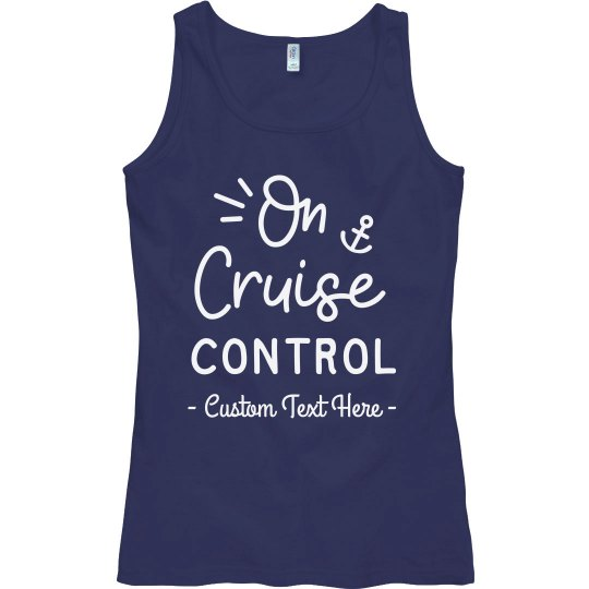 On Cruise Control Custom Vacation Tank