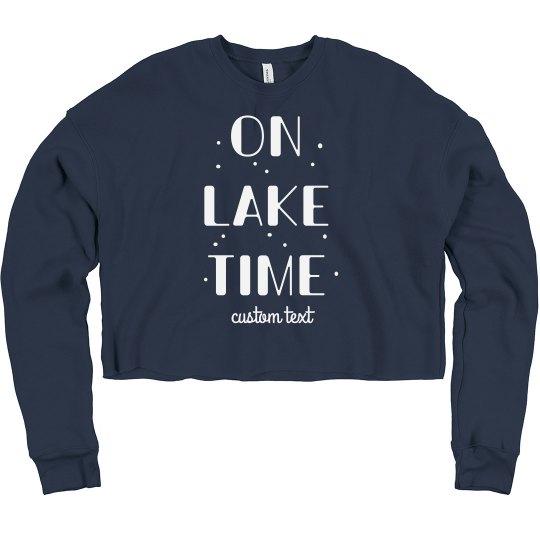 On Lake Time Custom Crop Sweatshirt