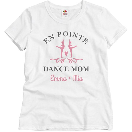 On Point Dance Mom Custom Name Tee