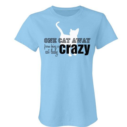 One Cat Away, Crazy Cat Lady Tee