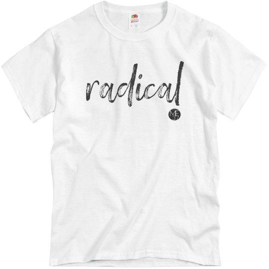 One Word Tee: RADICAL