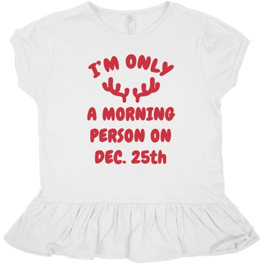 Only A Morning Person Toddler Ruffle Tee
