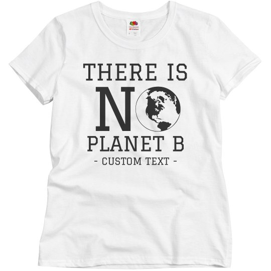 Only Have One Planet