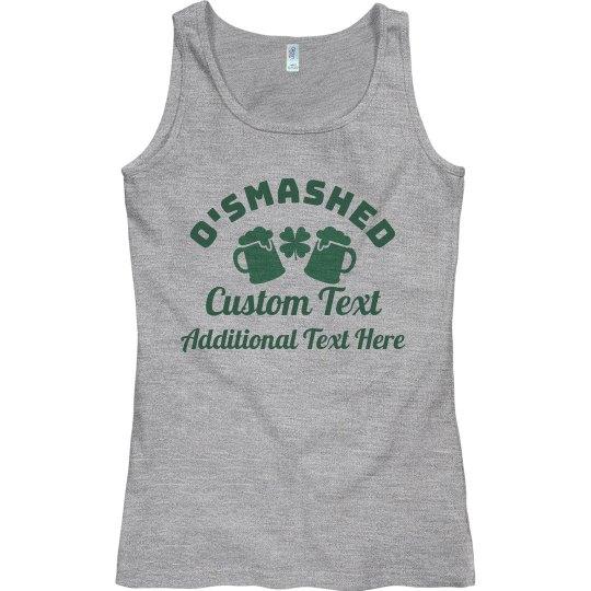 O'Smashed St Patricks Custom Group