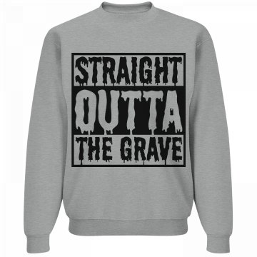 Outta the grave