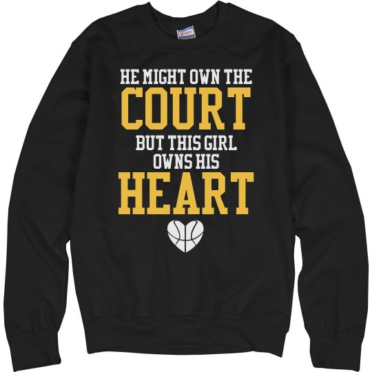 Own the Court Own His Heart Basketball Girlfriend