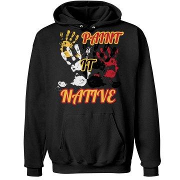 PAINT IT NATIVE