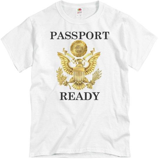 Passport Ready (Unisex)