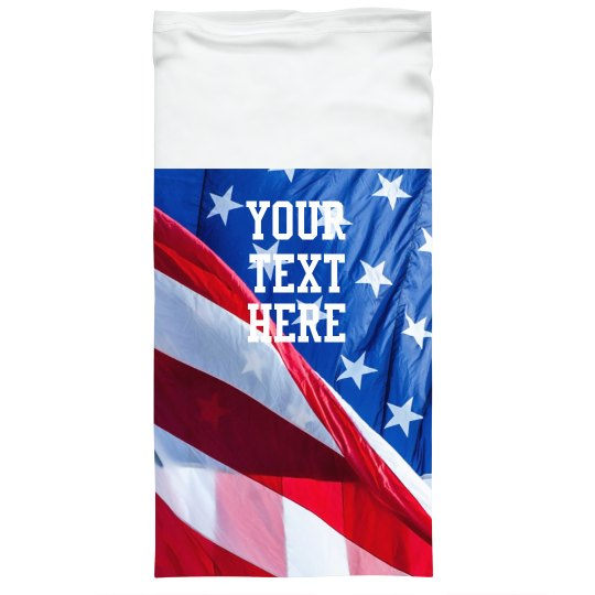 Patriotic Flag Custom Text