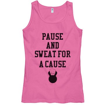 Pause and Sweat For A Cause