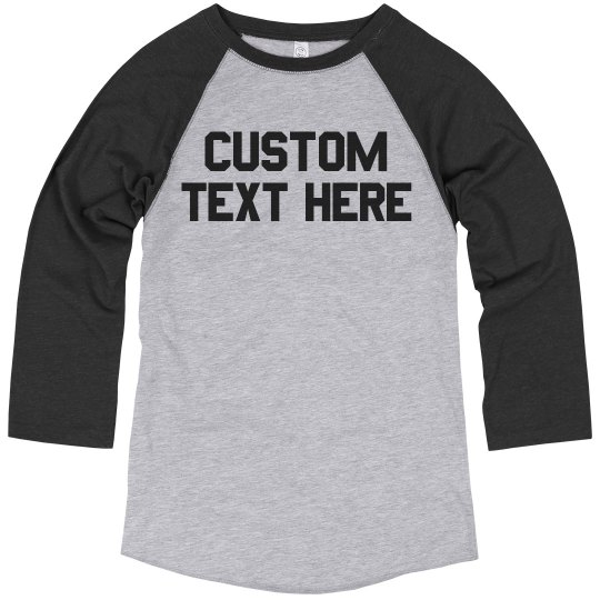Personalize a Custom Vintage Raglan!