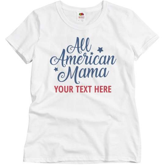 Personalized All American Mama Tee