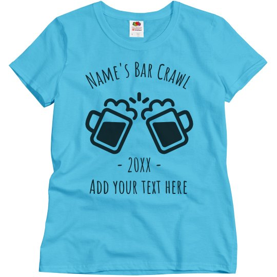 Personalized Bar Crawl Group Tee