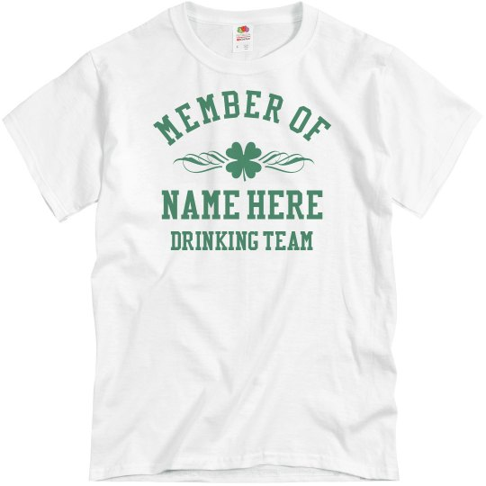 Personalized Drinking Team for St Pat's