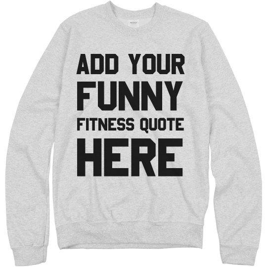 Personalized Funny Fitness Quote
