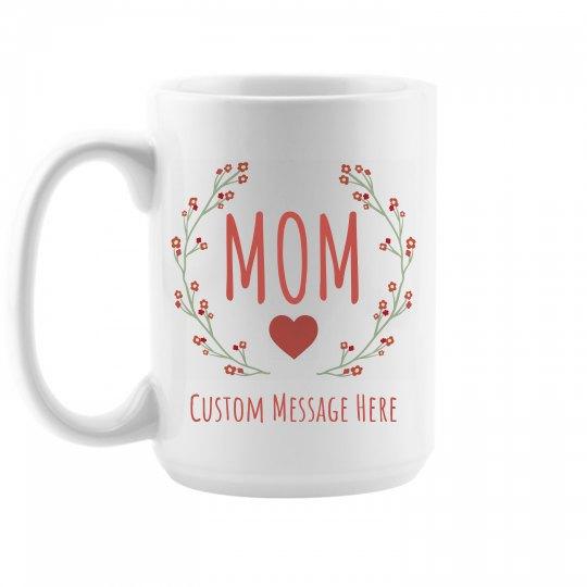 Personalized Mom Gift Mug