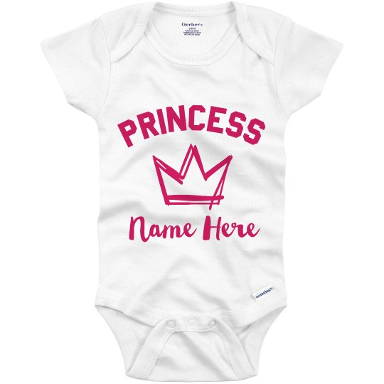 Personalized: Princess Name Here for Baby Girls