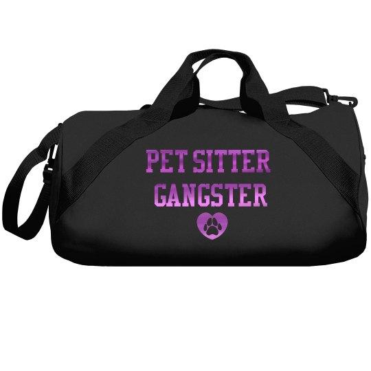 Pet Sitter Gangster™️ Overnighter