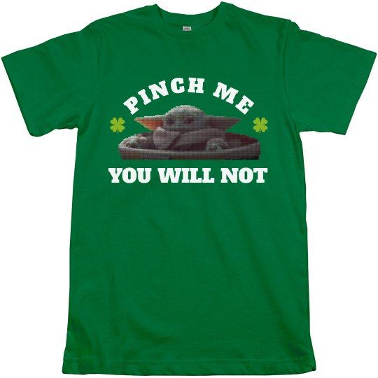 Pinch Me You Will Not Baby Alien Tee