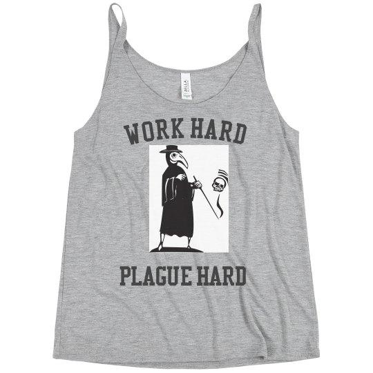 Plague Hard Relaxed Tank