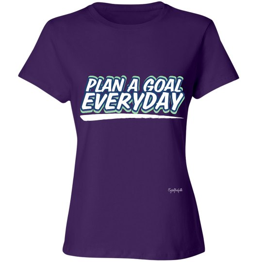 PLAN A GOAL EVERYDAY