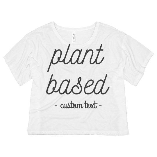 Plant Based Vegetarian Vegan Crop Tee