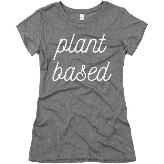 Plant Based Vegetarian/Vegan Tee