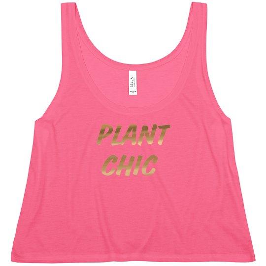 PLANT CHIC