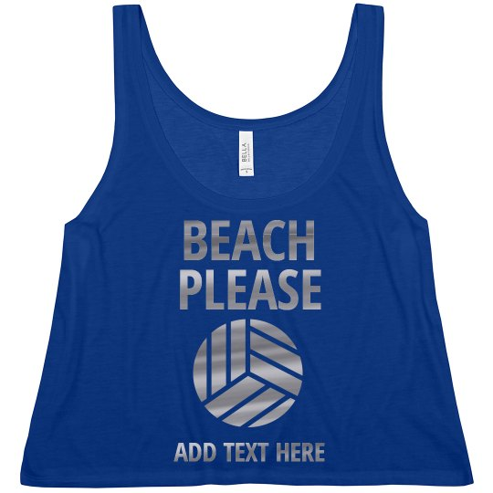Please. Beach Volleyball