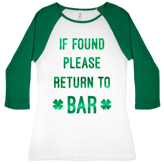 Please Return To Bar On St. Patty's