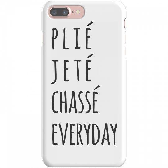Plié, Jeté, Dance Everyday Cas